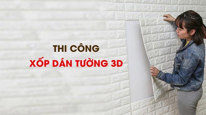 Hướng dẫn thi công xốp dán tường 3D