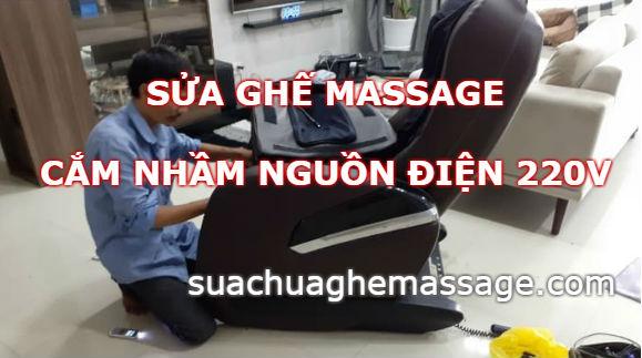 Ghế massage nội địa cắm nhầm nguồn sửa bao nhiêu tiền