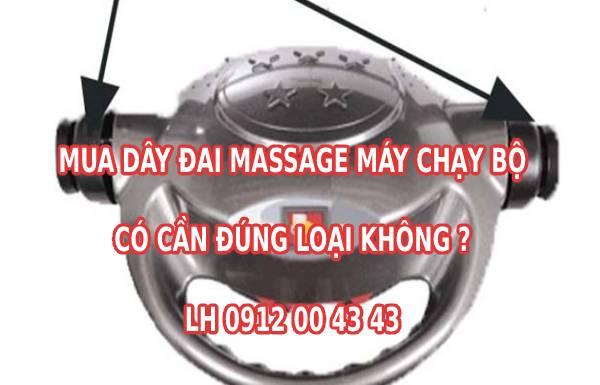 Mua dây đai massage máy chạy bộ có cần phải đúng loại