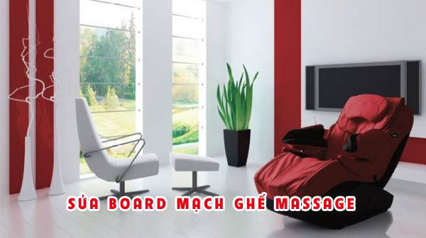 Sửa board mạch ghế massage