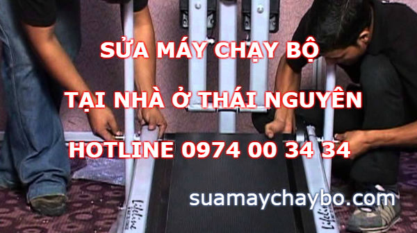 Trung tâm bảo hành sửa chữa máy chạy bộ tại Thái Nguyên